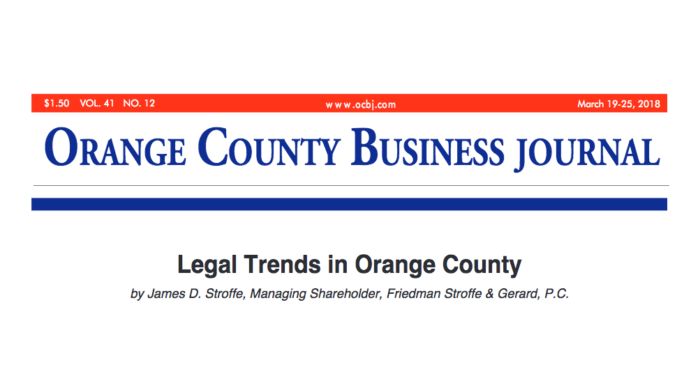 "FSG's Jim Stroffe Featured in Orange County Business Journal's ""Law Firms Special Report"""