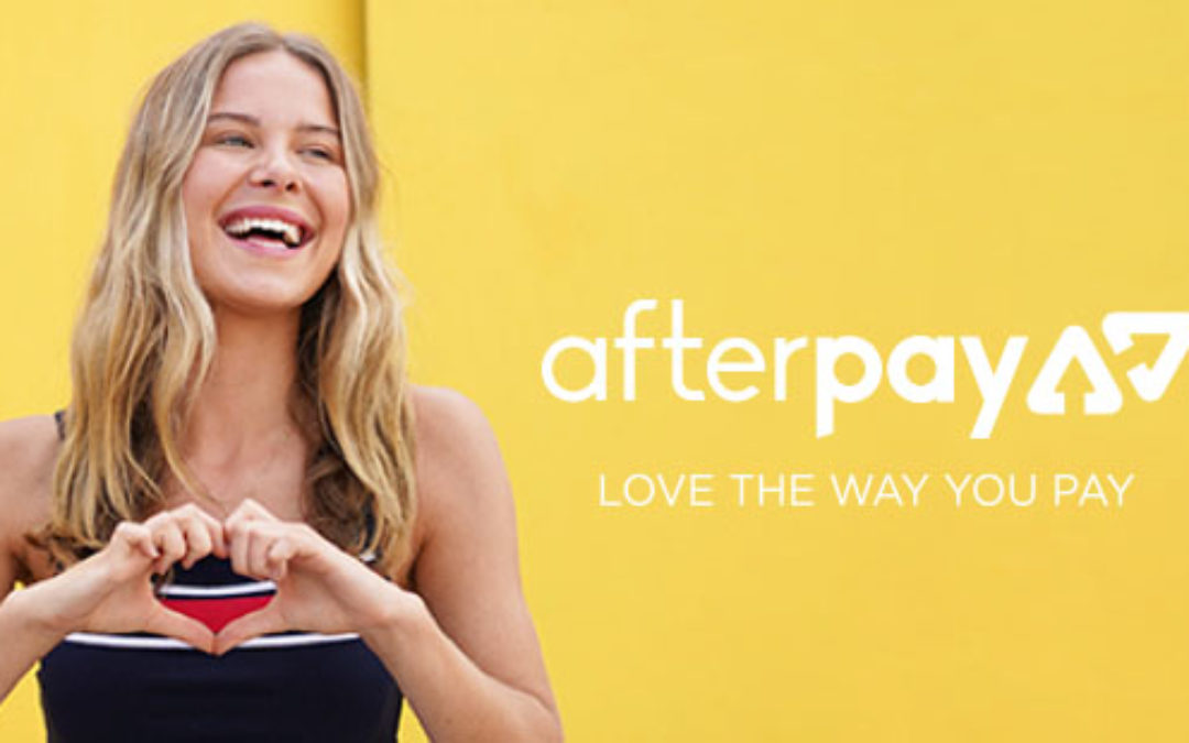 Buy Now, Pay Later Breaks Through and Afterpay Leads the Charge